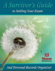 Mason Financial in Sooke offers this free Survivors Guide to Settling Your Estate