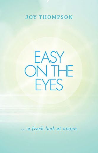Joy Thompson Easy on the Eyes book